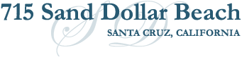715 Sand Dollar Beach Santa Cruz vacation rental